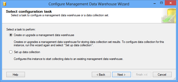 Selecting a task to perform: Create or upgrade a management data warehouse
