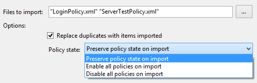 Exporting and importing policy features - import policy dialog