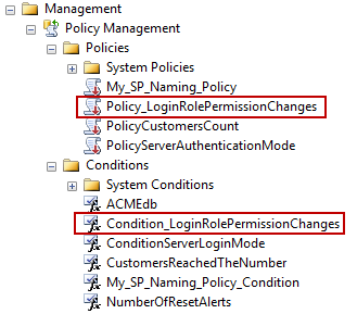 Newly created policy and condition are shown up under the appropriate Object Explorer nodes