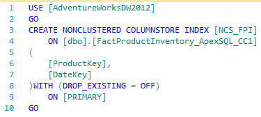 Figure showing the creation of columnstore indexes against dbo.FactProductInventory_ApexSQL_CC1 table