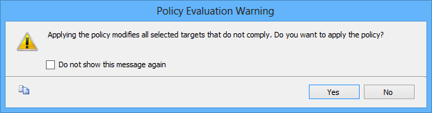 Policy Evaluation Warning dialog