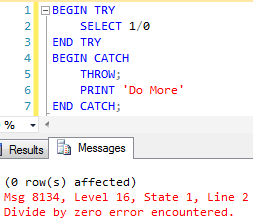 Commands appearing after the THROW statement are not executed at all