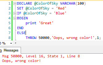 An exception is thrown if the @ColorOfSky variable is not set to Blue