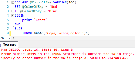 Only error numbers within the range of 50000 to 2147483647 can be directly invoked in THROW statement