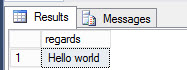 """Hello world"" stored procedure result"