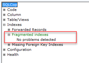 SQL unit testing with SQL cop fragmented indexes