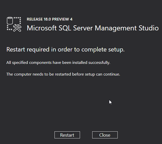 Restart Server after installation of SSMS 18.0 release 18.0 preview 4