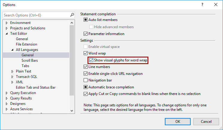 SSMS SQL layout text editor options - Word wrap - show visual glyphs for word wrap