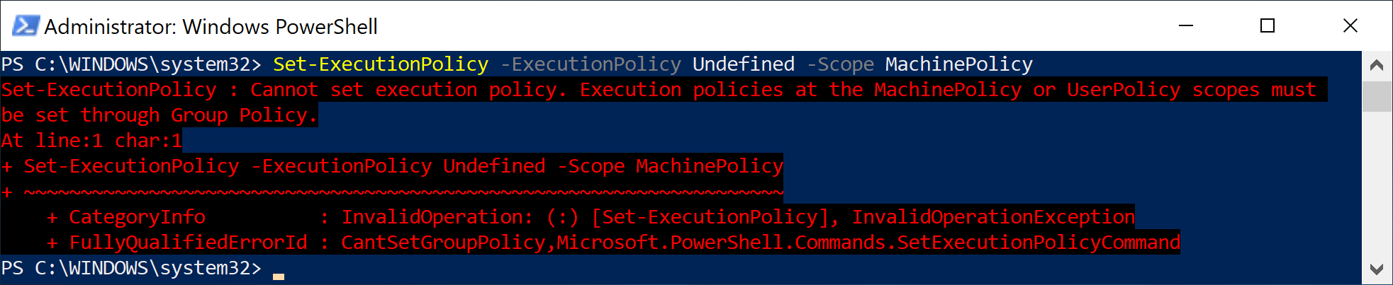 If you try to set an execution policy at these scopes from the PowerShell console, you would get an error