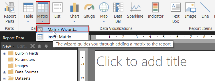 SQL Reporting Services - Matrix Wizard in SSRS Report Builder