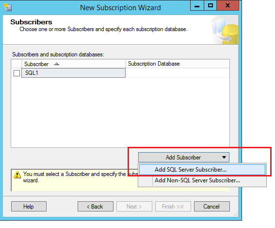 SQL Server replication - New Subscription Wizard - Add subscriber