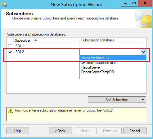 SQL Server replication - New Subscription Wizard - subscribers and subscription databases