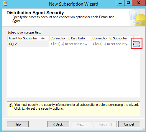 SQL Server replication - New Subscription Wizard - Distrubtion Agent secuirty