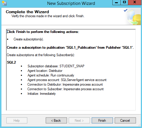 SQL Server replication - New Subscription Wizard - complete the wizard