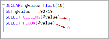 Float data type value with SQL CEILING and SQL Floor rounding functions