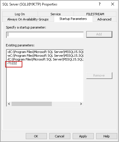 Trace flag in SQL Server startup parameters.