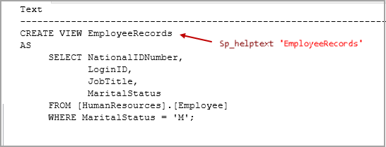 Use Sp_helptext to retrieve view definition