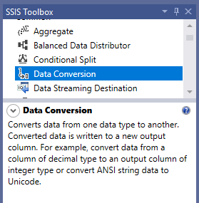 This image shows the Data Conversion Transformation decsription from the SSIS tollbox