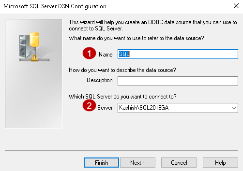 Enter DSN connection name and SQL instance