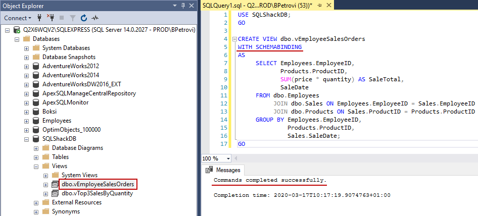 Successfully executed CREATE VIEW SQL statement with a Schema binding option showing the newly created view in SSMS's Object Explorer
