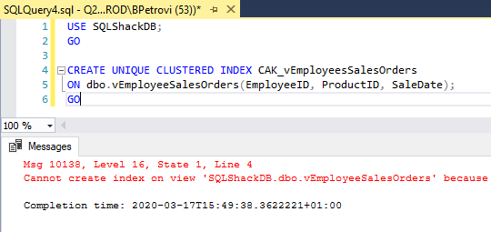 Unsuccessfully executed script for creating an indexed view in SSMS