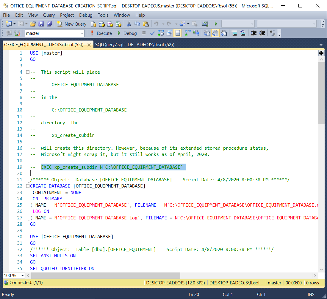 In the OFFICE_EQUIPMENT_DATABASE T-SQL creation script, line 19 can create the C:\OFFICE_EQUIPMENT_DATABASE directory