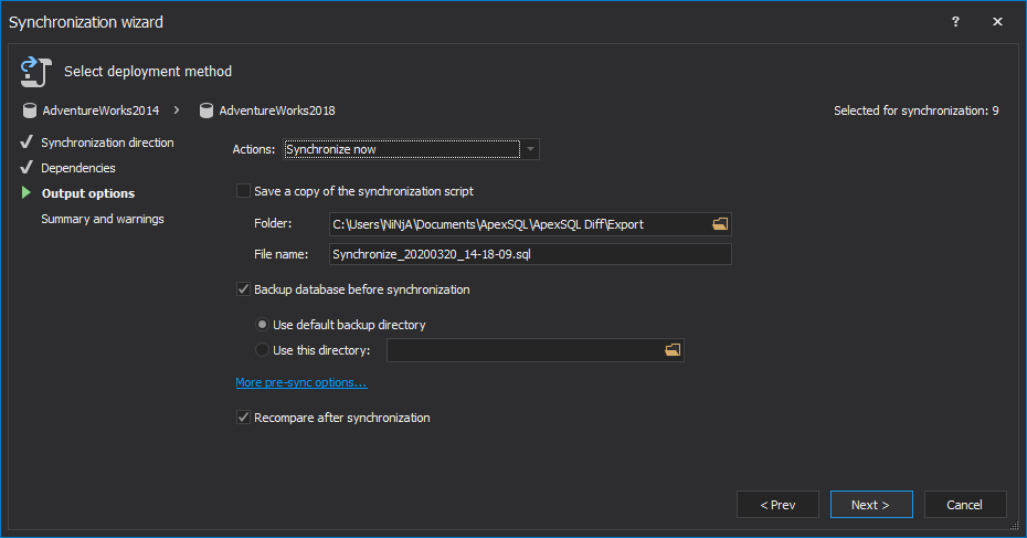 Synchronize now action with the Backup database before synchronization option in the Output actions step