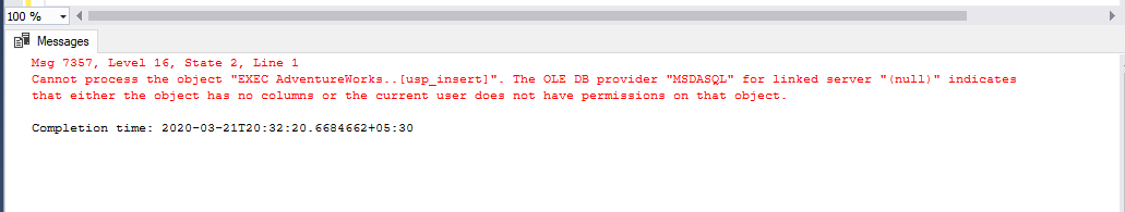 Error on OPENROWSET() query for Calling a SQL Server Procedure inside the Function