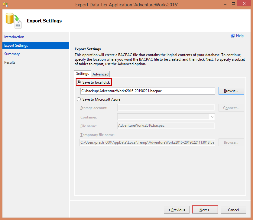 Export Settings tab, configure the export to save the BACPAC file to ei-ther a local disk or to an Azure blob storage.